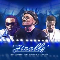 Masterkraft - Finally (feat. Flavour & Sarkodie) - Single
