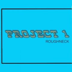 Roughneck - Single