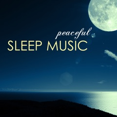 Peaceful Sleep Music - Best Collection of Liquid Songs and Sounds of Nature for Sleeping