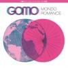 Mondo Romance, Gold Of My Own