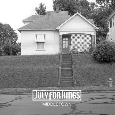 Middletown - July for Kings