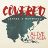 Covered: Alive In Asia (Deluxe Version) - Israel & New Breed