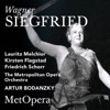 Wagner: Siegfried, WWV 86C (Recorded Live at The Met - January 30, 1937), The Metropolitan Opera, Lauritz Melchior, Kirsten Flagstad, Friedrich Schorr & Artur Bodanzky