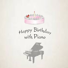 Happy Birthday Song, Pt. 1 (Romantic Version)