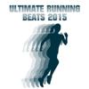 Ultimate Running Beats 2015 - Various Artists