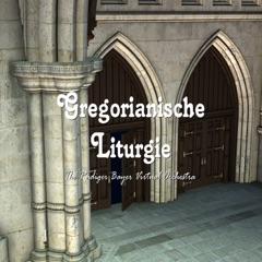 Gregorianische Liturgie
