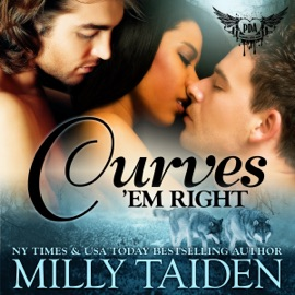 Curves 'Em Right: Paranormal Dating Agency, Book 4 (Unabridged) - Milly Taiden mp3 listen download