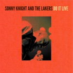 Sonny Knight & The Lakers - Through with You (Live)