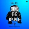 Bring the Bounce - Single ジャケット写真