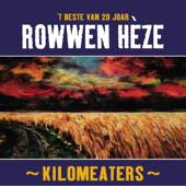 Kilomeaters ('T Beste Van 20 Joar Rowwen Hèze)