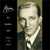 Bing - His Legendary Years 1931-1957, Bing Crosby