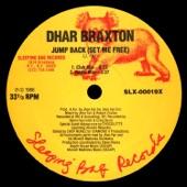 Dhar Braxton - Jump Back (Set Me Free) [Radio Mix]