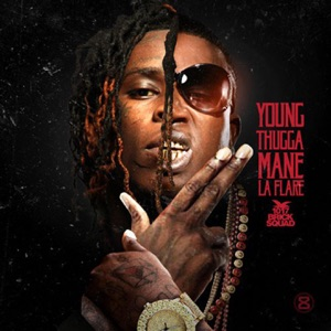 Young Thugga Mane La Flare Mp3 Download