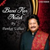 Band Kar Natak - Single, Pankaj Udhas