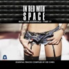 In Bed With Space - Ibiza Club Essentials, Pt. 17 (The Essential Tracks Compiled By Kid Chris)