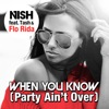 When You Know (Party Ain't Over) [feat. Flo Rida & Tash] - EP ジャケット写真