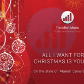All I Want For Christmas Is You (In the style of 'Mariah Carey') [Karaoke Version]