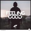 Avicii - Feeling Good kunstwerk