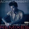 Another Lonely Night Remixes EP