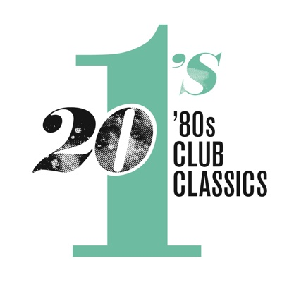 20 #1's: 80's Club Classics - Various Artists album