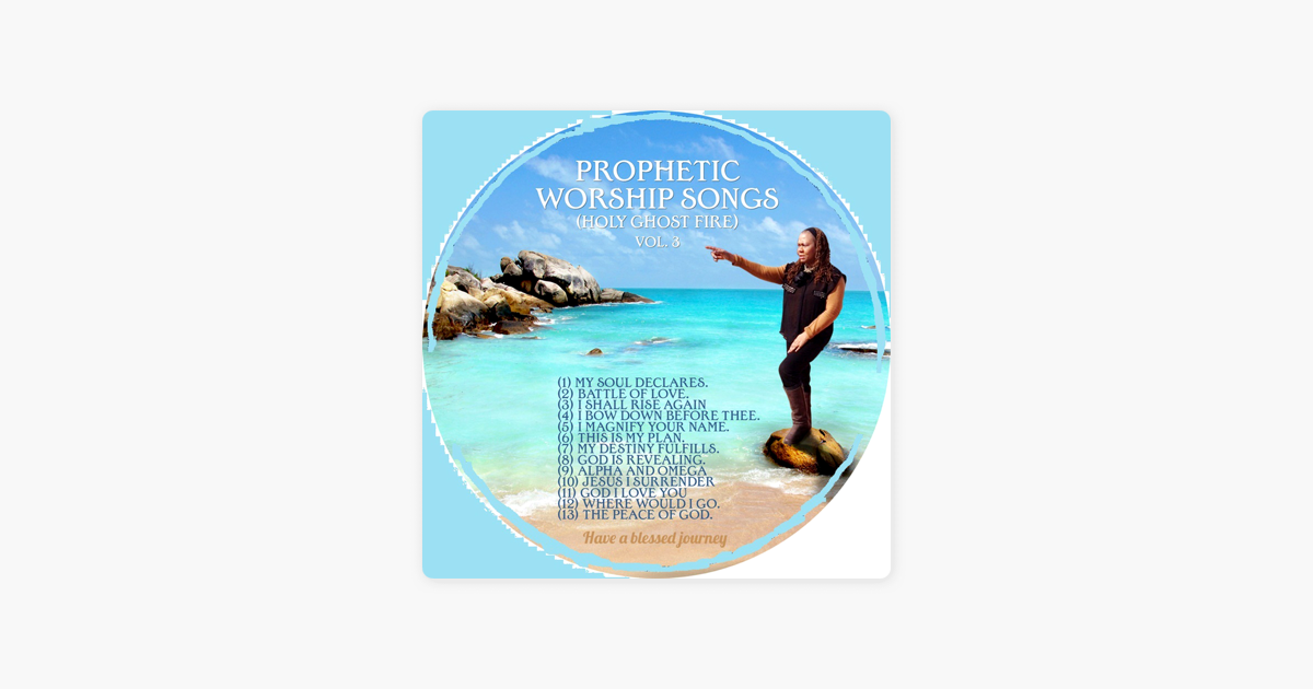 ‎Prophetic Worship Songs (Holy Ghost Fire), Vol  3 by Princess Thomas
