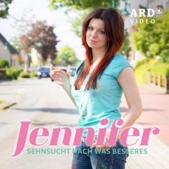 Jennifer – Sehnsucht nach was Besseres, Staffel 1
