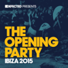 Defected Presents: The Opening Party Ibiza 2015 - Various Artists