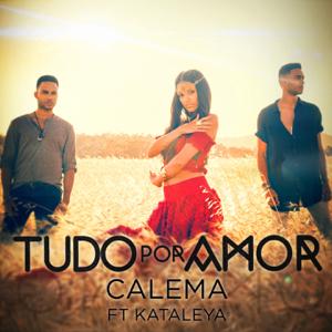 Calema - Tudo Por Amor feat. Kataleya