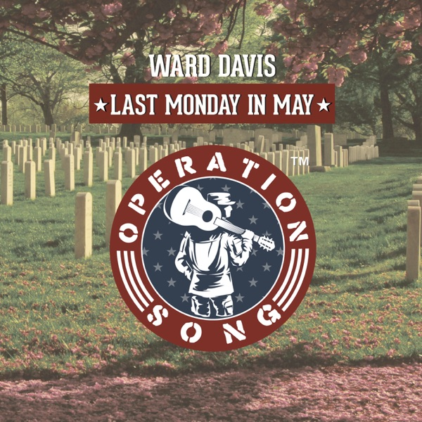 Operation Song: Last Monday In May - Single