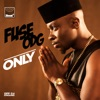 Only - Single, Fuse ODG