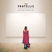 The Fratellis - Medusa In Chains (Japan Bonus Track)