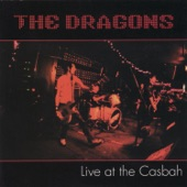 The Dragons - Sniff Some Glue