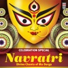 Celebration Special - Navratri -  Divine Chants of Ma Durga