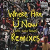 Where Are Ü Now with Justin Bieber Remixes EP