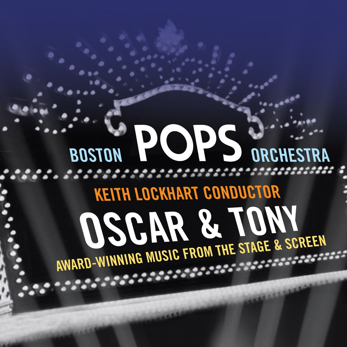 Oscar and Tony Award-Winning Music from the Stage and Screen Boston Pops Orchestra  Keith Lockhart CD cover