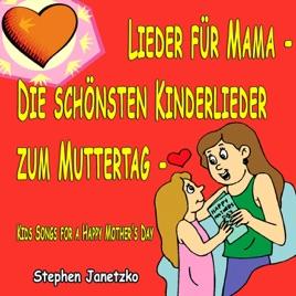 Lieder Für Mama Die Schönsten Kinderlieder Zum Muttertag Kids