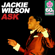 Ask (Remastered) - Jackie Wilson