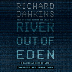 River out of Eden: A Darwinian View of Life (Unabridged)