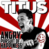 Angry Pursuit of Happiness - Christopher Titus