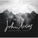 Love Is Kind - John Lucas