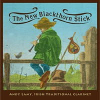 The New Blackthorn Stick by Andy Lamy on Apple Music
