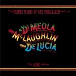 Al Di Meola, John McLaughlin & Paco de Lucía - Mediterranean Sundance / Rio Ancho