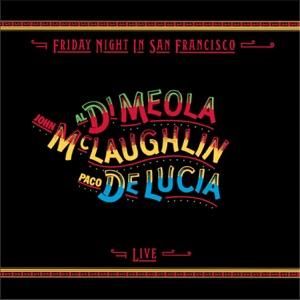 Al Di Meola, John McLaughlin & Paco de Lucía - Fantasia Suite