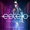 Till the Stars Come Out (feat. Pitbull & Roscoe Umali), Estello