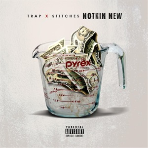 Trap - Nothing New feat. Stitches