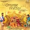 Orange Mittai (Original Motion Picture Soundtrack) - EP