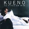 Kueno Aionda - Tu Vives Em Mim artwork