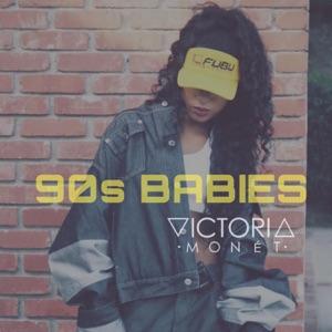 Victoria Monét - 90's Babies