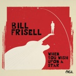 Bill Frisell - Once Upon a Time in the West (Theme)