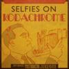 Selfies on Kodachrome - Scott Bradlee's Postmodern Jukebox